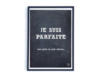 Poster Je suis parfaite (I'm perfect in french) - blackboard collection