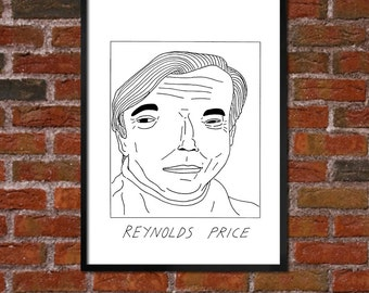 Badly Drawn Reynolds Price - Literary Poster - *** BUY 4, GET A 5th FREE***