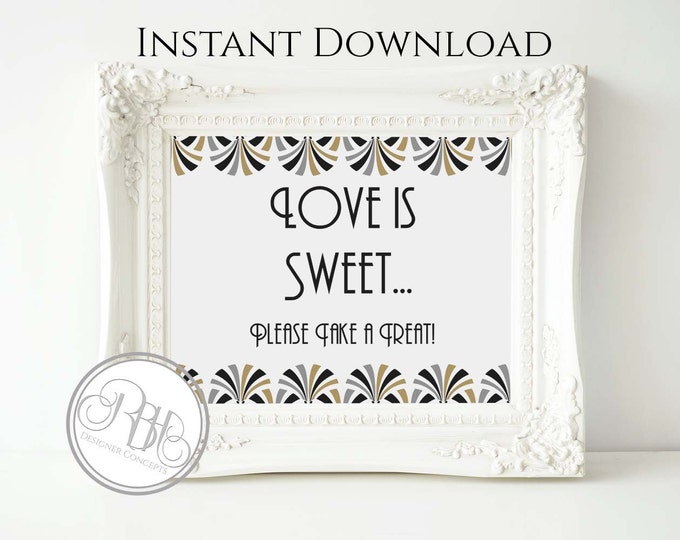 "Art Deco Wedding Favor Sign Template - INSTANT DOWNLOAD-DIY Text Editable-Black Gold Silver Art Deco ""Love is Sweet"" Sign-Bridgette White"