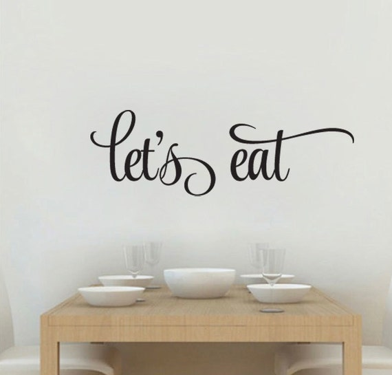Eat Kitchen Decor Wall Decal : Items similar to kitchen wall decal let s eat