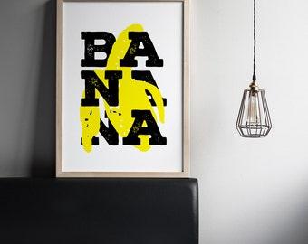 BANANA - Creative Decorative Poster, Typography Print, Wall Decor