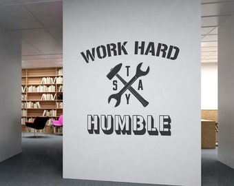 Work Hard Stay Humble   Business   Quotes   Office Wall Art   Corporate    Office