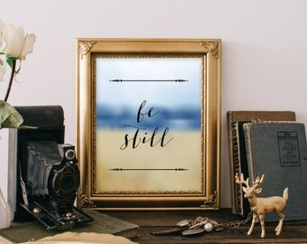 Printable art, Be Still art print, Inspirational quote, Motivational art, Digital download Typography poster Home decor Be Still Quote BD897