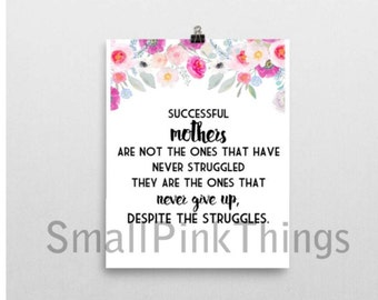 Quote about Moms - Mother's Day gift - DIY printable quote wall art 8.5x11