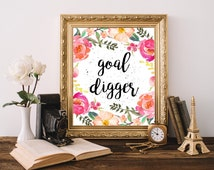 Goal digger print Cubicle decor Chic office decor Floral wall art Typography quote Inspirational art Quote printable Girl boss Pink prints