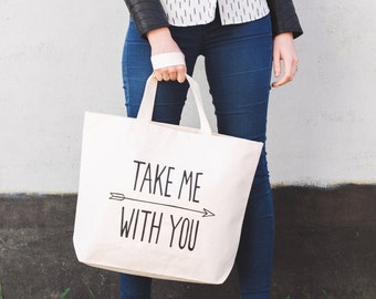 Reusable Grocery Bag - Cotton Tote - Canvas Grocery Bag - Canvas Shopper - Canvas Reusable Bag - Take Me With You Canvas Bag - Alphabet Bags