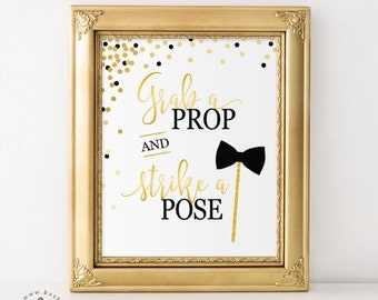 Black and Gold Confetti, Grab a Prop and Strike a Pose Photo Booth, Bridal Baby Shower, Bachelorette, Wedding, New Years Eve, Birthday Sign