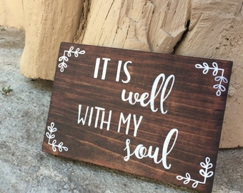 It is well with my soul // Bible Decor // Christian Decor // Bible verses // wood sign // custom wood signs