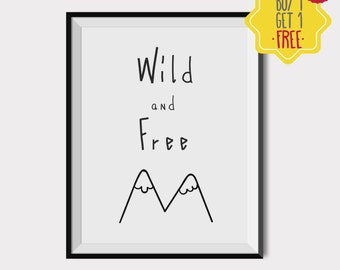 Wild and free poster, Nursery printables, Nursery quotes, Nursery wall art, printable art prints, nursery decor wall art, hipster wall art