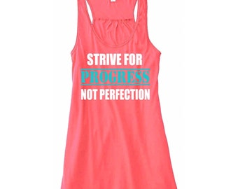 Workout Tank Top Strive For Progress Not Perfection Training Gym Tank Top Flowy Racerback Workout