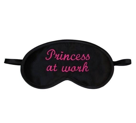 Princess at work sleep mask, Sleeping eye mask, Funny eyemask, Text sleepmask, Embroidery gift for her, Neon pink typography black blindfold