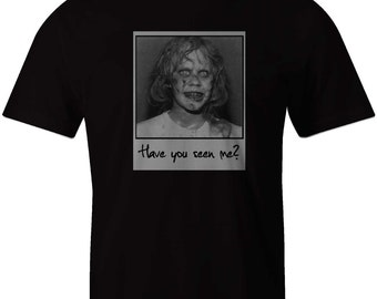 Have You Seen Me?  Exorcist Shirt