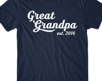 Great Grandpa Est Since 2016 T-Shirt T Shirt Tee Mens Gift Present New Grandfather Maternity Baby Pop-pop Papa Grandpop Pawpaw Granddad