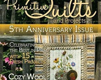 Primitive Quilts and Projects Magazine - 2016 Issues