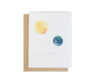Can't Live Without You - Blank Greeting Card Card, Perfect for Father's Day // Sun and Earth Watercolor Love Letter