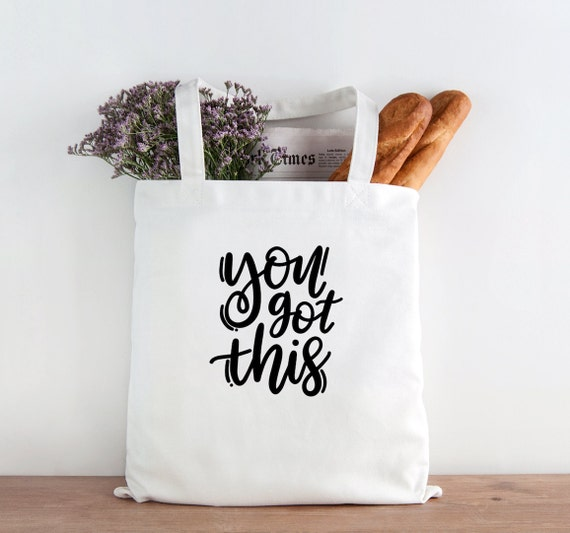 You Got This, inspirational, you got this tote, back to school tote, teen tote