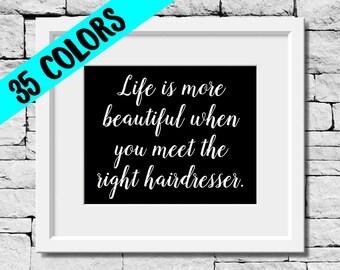 Hairdresser Print, Hair Stylist Print, Hairdresser Quote, Beauty Print, Cosmetology Print, Cosmetologist Print, Beauty Quote, Hair Quote