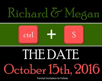 CTRL+S Save the Date Personalized