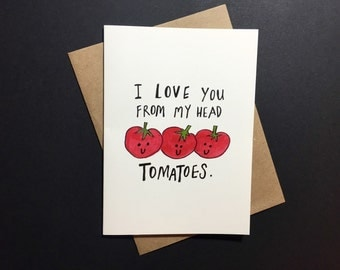 """Cute and Pun-ny """"Tomatoes"""" Valentines Day Card"""