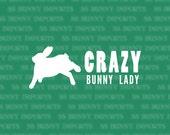 Crazy binky bunny lady decal, full text; rabbit sticker / car sticker / laptop sticker / tablet sticker, glossy white