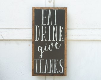 1'X2' Eat Drink Give Thanks Sign