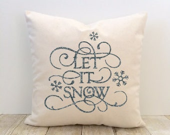 Winter Pillow Cover, Let it Snow, Christmas Holiday Pillow Cover, Snow, Decorator Pillow, Home Decor