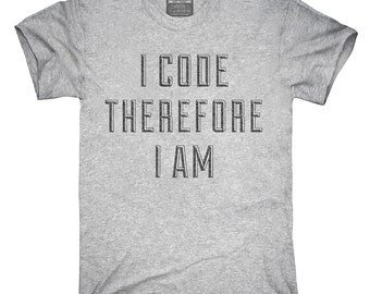 I Code Therefore I Am T-Shirt, Hoodie, Tank Top, Gifts