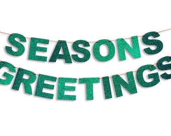 SEASONS GREETINGS Garland, Seasons Greetings Banner, Holiday Banner, Holiday decoration, Holiday Glitter Garland