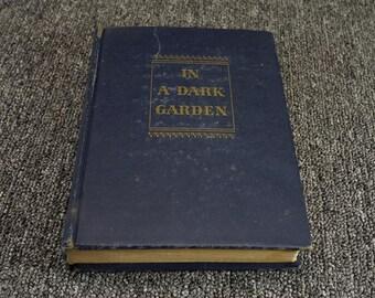 In A Dark Garden By Frank Slaughter C. 1946