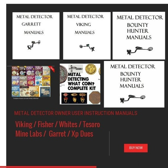 METAL DETECTOR owner user instruction MANUALS books viking / fisher / whites / tesoro / mine labs / garret / xp dues and more
