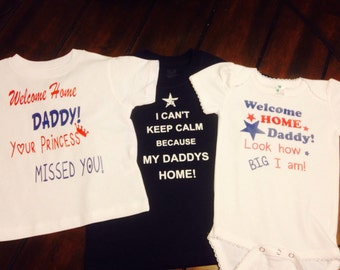 Welcome home daddy your princess missed you look how big i am i cant keep calm because my daddy is back home homecoming shirts onesies baby