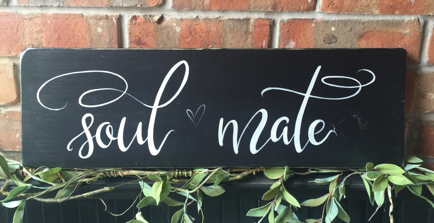 soul mate wood sign wedding gift anniversary gift home decor hand
