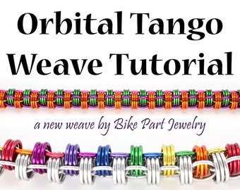 Orbital Tango Chainmaille Weave Tutorial - TUTORIAL ONLY