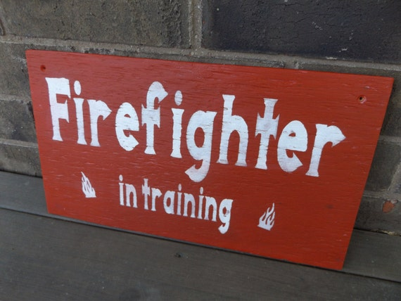 Firefighter Man Cave Signs : Ready to ship firefighter in training sign boy s