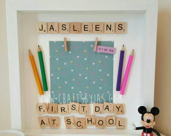Personalised Scrabble frame- First day at school - special moment- special day- special memory - first day at nursery - First Birthday