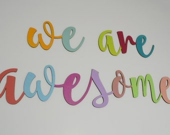 We Are Awesome, Hand painted birch wood sign, Hand script letters