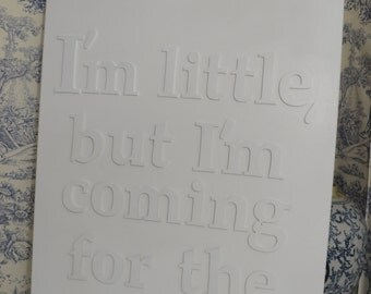 I'm little, but I'm coming for the crown - Modern Charming Nursery - Canvas Wall Art - Inspirational Quote Print