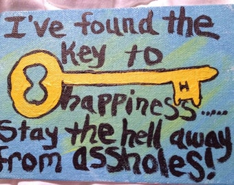 I've Found the Key to Happiness Wall Art Inspirational Funny 5x7