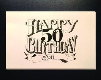 Hand lettered, Custom Birthday card!