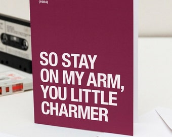 Stay On My Arm – Valentines Day card