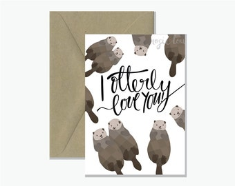 I Otterly Love You Greeting Card | Valentine's Day Gift Card