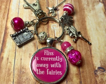 Personalised FAIRY keyring, fairy keychain,  ***** is currently away with the fairies, handmade keyring, fairy gift