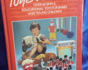 Vintage Toys to Make Book .1985.