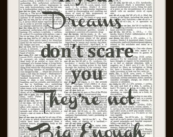 If Your Dreams Don't Scare You,They're Not Big Enough-Vintage Dictionary Art Print, Home and Office Wall Decor,Motivational Quote