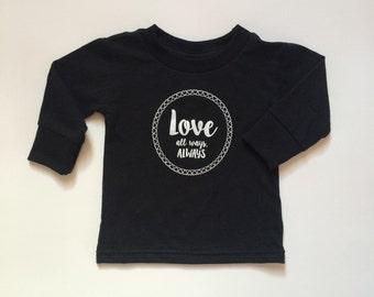 Love Always long sleeve // baby tee // baby shirt