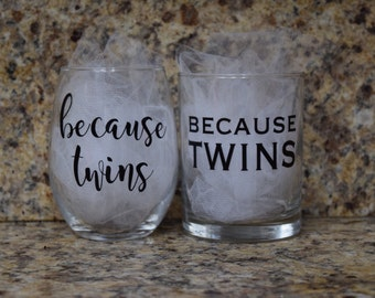 Because Twins stemless wine glass / whiskey glass