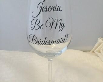 Will You Be My Bridesmaid, Will you be my Bridesmaid Wine Glass