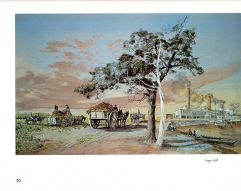 Sugar Mill and Sugar Cane Harvest from the book Burny Myrick The Timeless River
