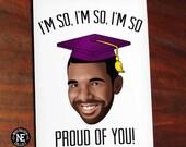 So Proud of You - Drake Lyrics Inspired Graduation Card - Good Job Congratulations Card 4.5 X 6.25 Inches