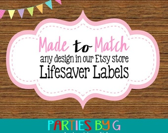 Made To Match ~ Custom Design ~  Lifesaver Labels Custom Personalized ~ We Print & Ship To You